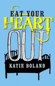 books-katie boland-eat your heart out