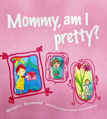 Mommy, Am I Pretty_0689